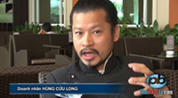 Ba điều bốn chuyện với doanh nhân Hùng Cửu Long ở Sài Gòn