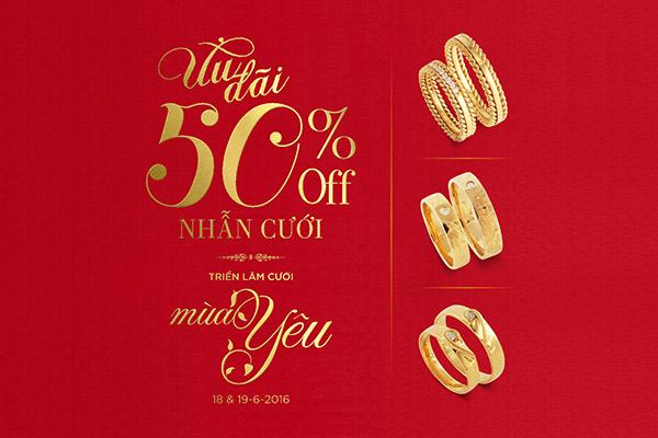 Giảm 50% khi mua nhẫn cưới Clj tại Triển lãm Cưới Mùa Yêu