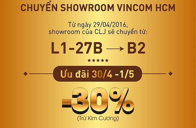 Thông báo chuyển Showroom Vincom HCM và Ưu đãi Lễ 30/4 - 1/5